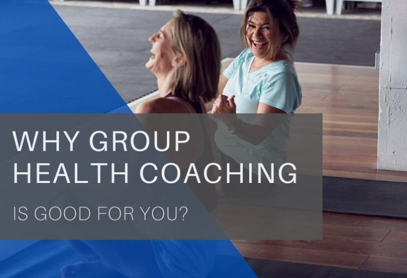 Why group health coaching is good for you 1
