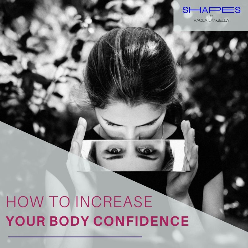 How to increase your body confidence and see yourself beautiful everyday
